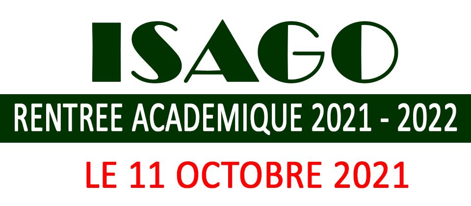ISAGO Rentrée Académique 2021- 2022